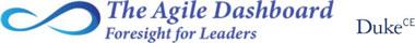 The Agile Dashboard - Foresight for Leaders - Duke Corporate Education